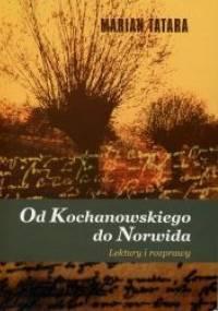 Od Kochanowskiego do Norwida. Lektury i rozprawy - Marian Tatara