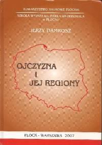Ojczyzna i jej regiony - Jerzy Damrosz