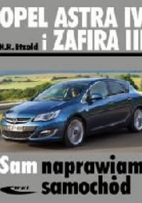 Opel Astra IV i Zafira III. Sam naprawiam samochód - Hans-Rüdiger Etzold