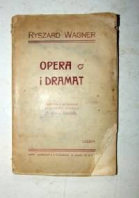 Opera i dramat - Richard Wagner