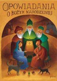 Opowiadania o Bożym Narodzeniu - John Goodwin