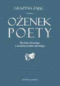 Ożenek poety Ibrahima Sinasiego i narodziny teatru tureckiego - Grażyna Zając