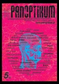 Panoptikum, nr 5 (12) 2006 - Redakcja czasopisma Panoptikum