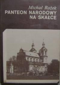 Panteon narodowy na Skałce - Michał Rożek