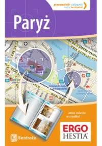 Paryż. Przewodnik-celownik. Wydanie 2 - Aneta Pazik, Joanna Uchto