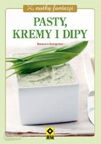 Pasty, kremy i dipy - Rosemarie Zehetgruber