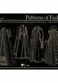 Patterns of Fashion: The Cut and Construction of Clothes for Men and Women, C.1560-1620 - Janet Arnold