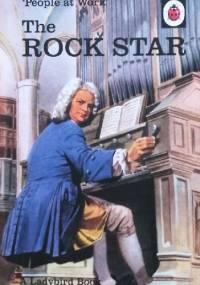 People at Work: The Rock Star - J.A. Hazeley, Joel Morris