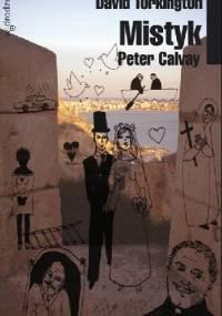 Peter Calvay. Mistyk - David Torkington