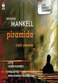 """Piramida cz. I - opowiadanie """"Cios"""" - Henning Mankell"""