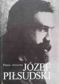 Pisma zbiorowe. Tom II - Józef Piłsudski