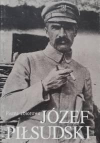 Pisma zbiorowe. Tom IV - Józef Piłsudski