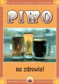 Piwo: na zdrowie! - Karl-Heinz Ricken, Heike van Braak