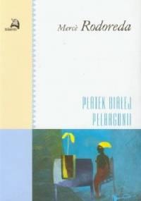 Płatek białej pelargonii - Mercè Rodoreda