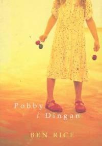 Pobby i Dingan - Ben Rice