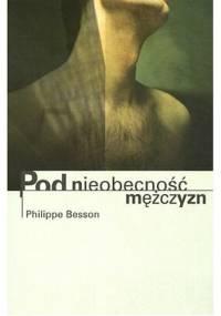 Pod nieobecność mężczyzn - Philippe Besson