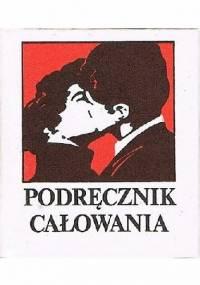 Podręcznik całowania - Julian Ejsmond