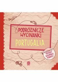 Podróżnicze wycinanki. Portugalia. Wydanie 1 - Anna Jamróz, Palonek Anna
