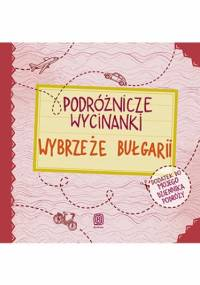 Podróżnicze wycinanki. Wybrzeże Bułgarii. Wydanie 1 - Agnieszka Krawczyk, Jamróz Ania