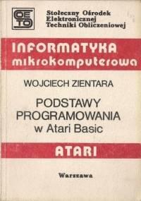 Podstawy programowania w Atari Basic - Wojciech Zientara