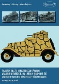 Pojazdy obcej konstrukcji używane w armii niemieckiej w latach 1938-1945 (3) Samochody pancerne oraz pojazdy półgąsienicowe - Piotr Boczoń