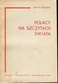 Polacy na szczytach świata - Justyn Wojsznis