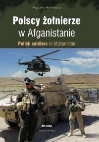 Polscy żołnierze w Afganistanie - Magdalena Rochnowska