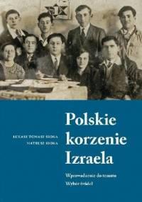 Polskie korzenie Izraela - Łukasz Sroka, Mateusz Sroka