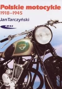 Polskie motocykle 1918-1945 - Jan Tarczyński