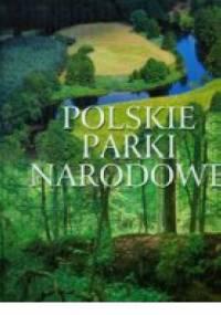 Polskie parki narodowe - praca zbiorowa