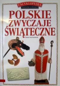 Polskie zwyczaje świąteczne - Renata Hryń-Kuśmierek