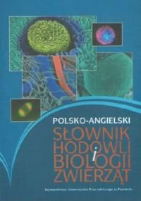Polsko-angielski słownik hodowli i biologii zwierząt - Piotr Gronek