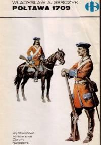 Połtawa 1709 - Władysław Andrzej Serczyk