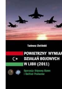 Powietrzny wymiar działań bojowych w Libii - Tadeusz Zieliński