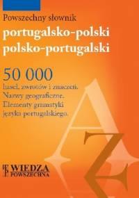 Powszechny słownik portugalsko-polski, polsko-portugalski - Dorota Bogutyn, Bożenna Papis