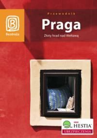 Praga. Złoty hrad nad Wełtawą. Wydanie 5 - Aleksander Strojny