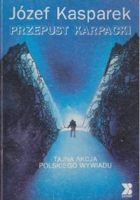 Przepust karpacki - Józek Kasparek