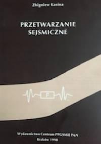 Przetwarzanie Sejsmiczne - Zbigniew Kasina