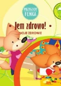 Przygody Fenka. Jem zdrowo - Magdalena Gruca