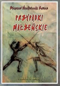 Przypadki małżeńskie - Zbigniew Niedźwiedzki