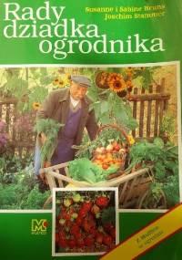Rady dziadka ogrodnika
