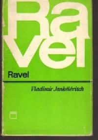 Ravel - Vladimir Jankelevitch
