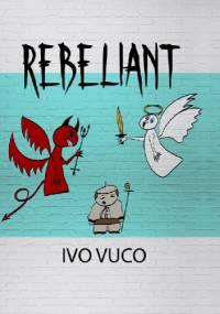 Rebeliant - Ivo Vuco