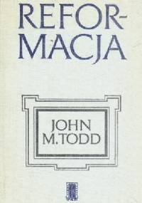 Reformacja - John Todd