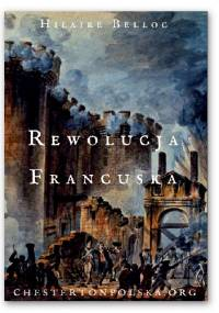 Rewolucja Francuska - Hilaire Belloc