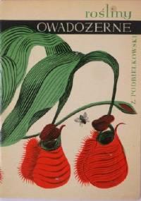 Rośliny owadożerne - Zbigniew Podbielkowski
