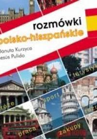Rozmówki polsko-hiszpańskie - Danuta Kurzyca, Jesus Pulido