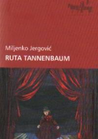 Ruta Tannenbaum - Miljenko Jergović