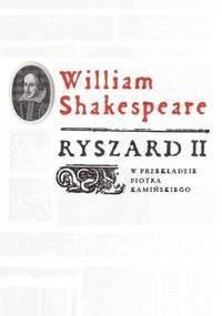 Ryszard II - William Shakespeare