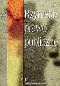 Rzymskie prawo publiczne - Piotr Krajewski, Bronisław Sitka